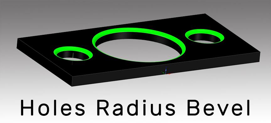 Holes Radius Bevel